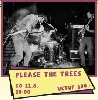 Please the Trees